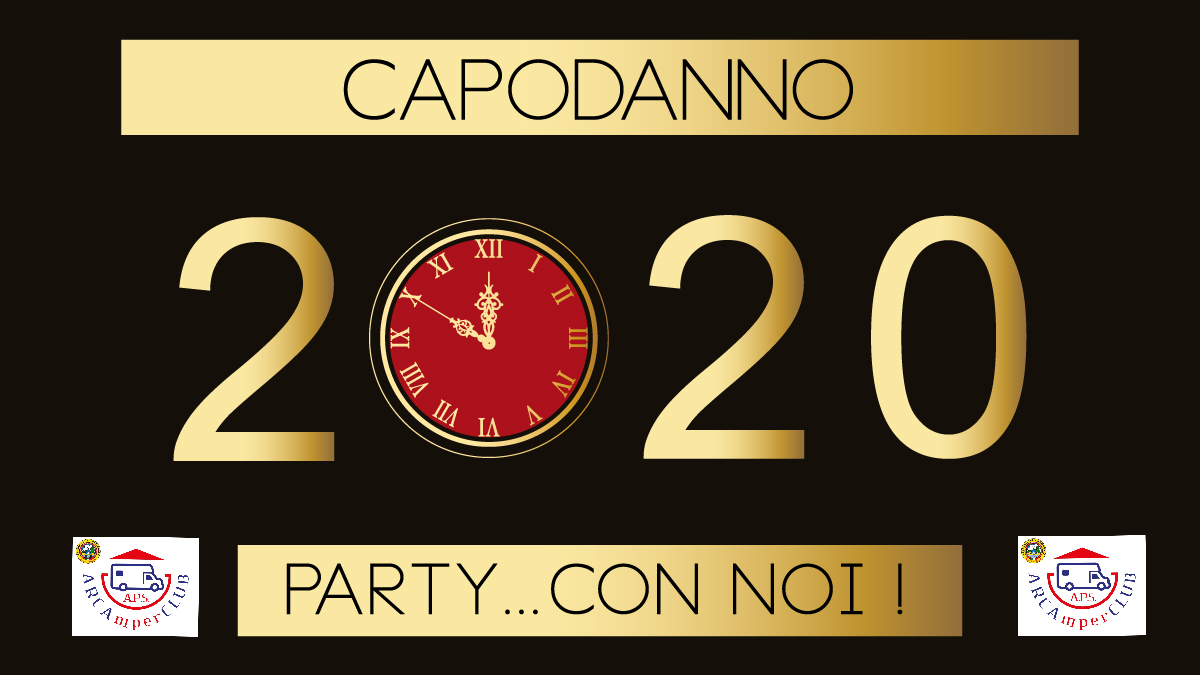 CAPODANNO 2020! PARTY CON ARCAMPERCLUB APS 29/12 – 05/01/2020